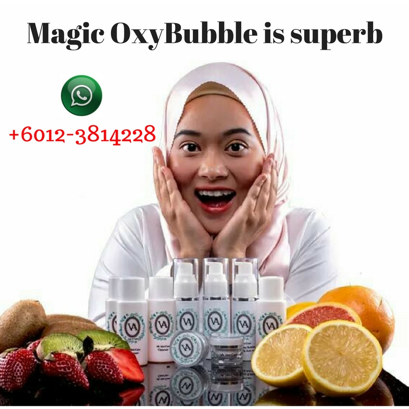 magic oxybubble is superb | +60123814228